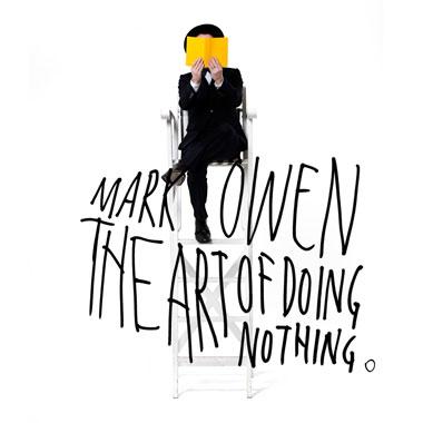 MARK OWEN The_Art_of_Doing_Nothing_album_cover