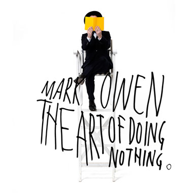 MARK OWEN The_Art_of_Doing_Nothing_album_cover