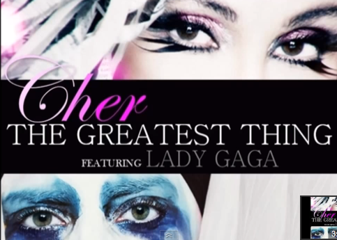 CHER LADY GAGAGA THE GREATEST THING