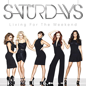 The_Saturdays_Living_for_the_Weekend_(Album_Cover) COPERTINA