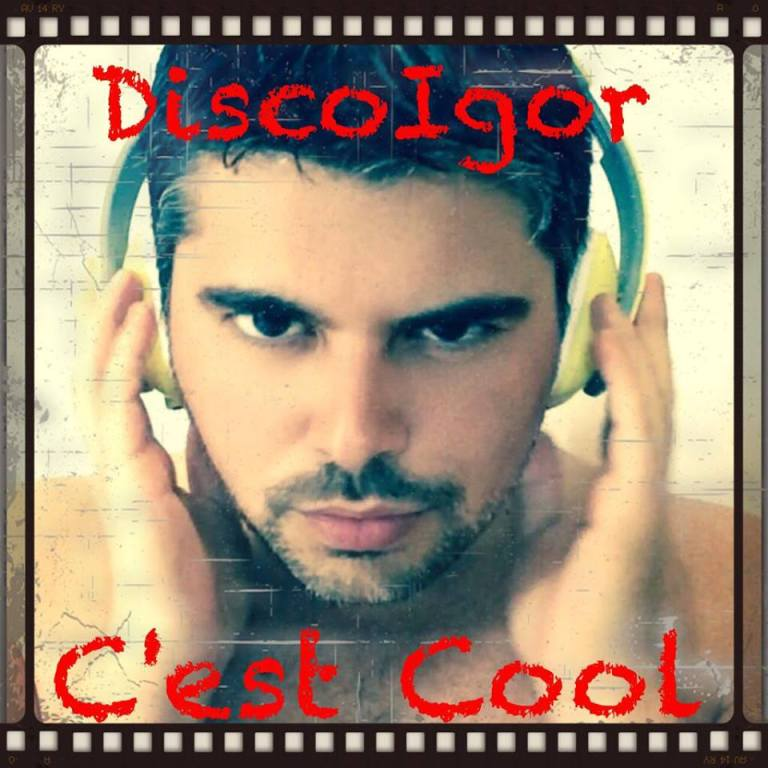 DISCOIGOR - C'EST COOL COVER  / COPERTINA UFFICIALE