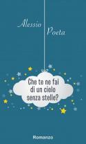 alessio poeta che te ne fai di un cielo senza stelle copertina hd cover